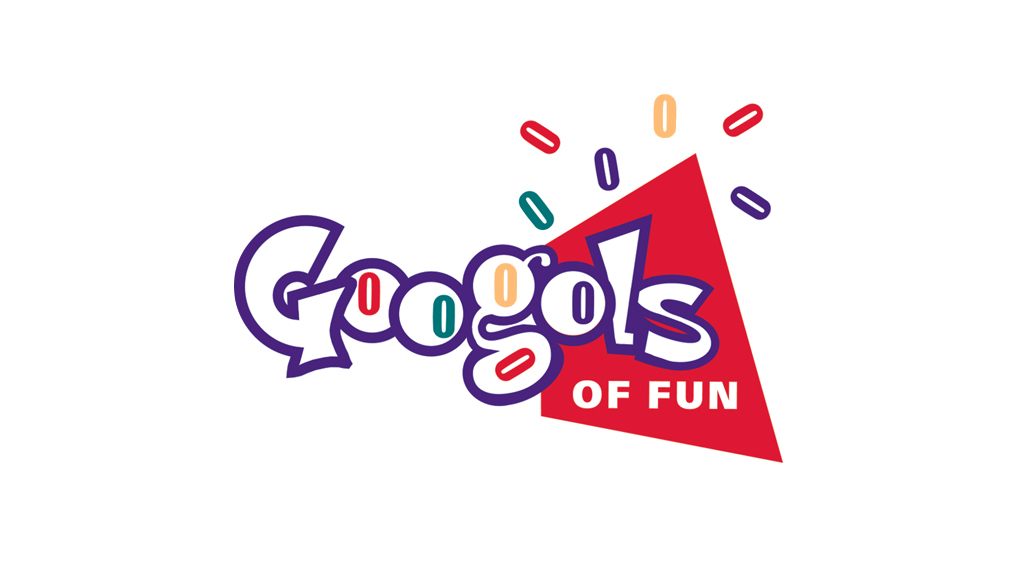 GOOGOLS OF FUN